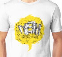 HEY! WATCH IT! Unisex T-Shirt
