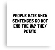 Sentences Potato Canvas Print