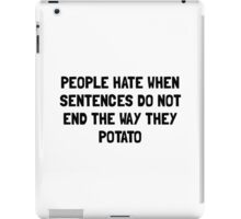 Sentences Potato iPad Case/Skin