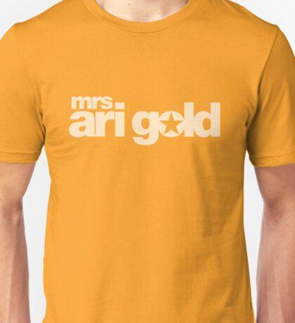 Mrs Ari Gold Unisex T-Shirt