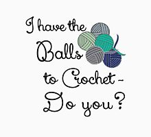 Balls 2 crochet - teal Unisex T-Shirt