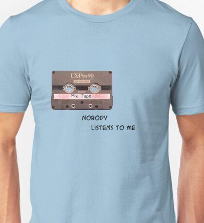 Noone Listens T-Shirt