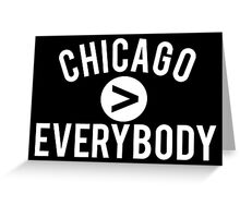 Chicago > Everybody Greeting Card