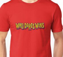 Who Dares Wins Unisex T-Shirt