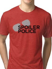Spoiler Police (They're always watching.) Tri-blend T-Shirt