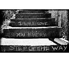 Every Step You Take Photographic Print
