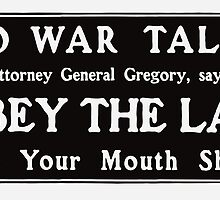 Obey The Law - Keep Your Mouth Shut  by warishellstore