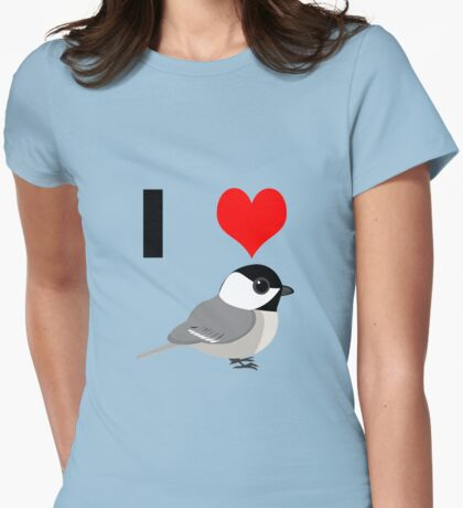 I heart Chickadees Womens Fitted T-Shirt