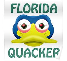 FLORIDA QUACKER Poster