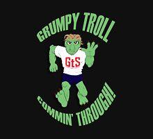 Grumpy Troll Commin' Through Unisex T-Shirt