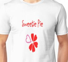 sweetie pie Unisex T-Shirt
