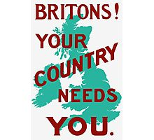 Britons Your Country Needs You -- WWI Photographic Print