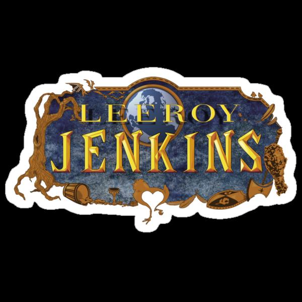 Leeroy Jenkins by Caddywompus
