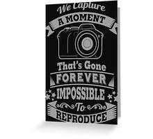 photography photographer t-shirt Greeting Card