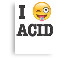 I Love Acid Canvas Print