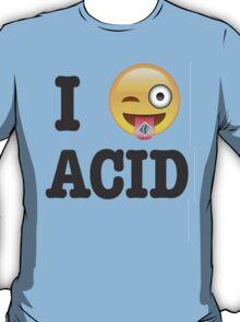 I Love Acid T-Shirt