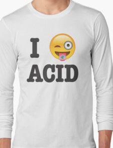 I Love Acid Long Sleeve T-Shirt
