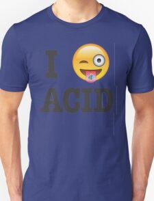 I Love Acid Unisex T-Shirt