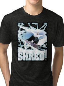 shred! Tri-blend T-Shirt