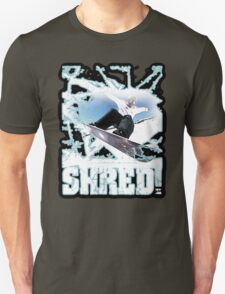 shred! T-Shirt