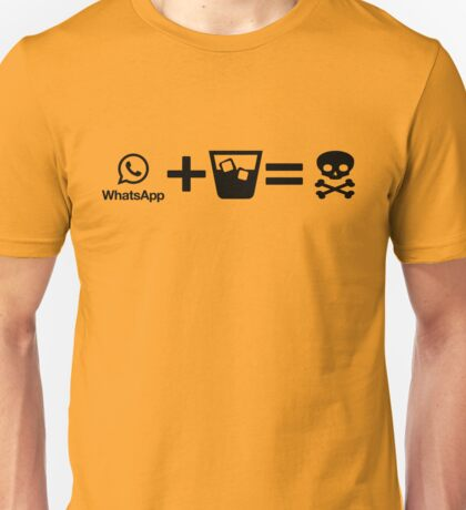 Whatsapp Drunk Unisex T-Shirt