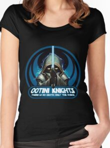 Ootini Knights  - There is no death, only the force. Women's Fitted Scoop T-Shirt