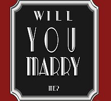 Will You MARRY me? art deco style by CecelyBloom