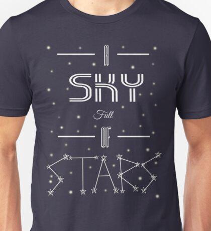 A Sky Full Of Stars + stars Unisex T-Shirt