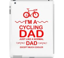 I'm A Cycling Dad - Red Font T Shirts, Stickers and Other Gifts iPad Case/Skin