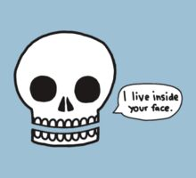 Cool death skull I live inside your face by funnyshirts