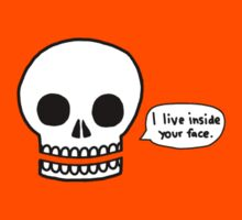 Cool death skull I live inside your face Kids Clothes