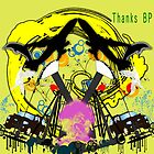 Thanks BP pt.2 by Christopher Nicola