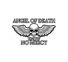 Angel of Death Know No Mercy Photographic Print