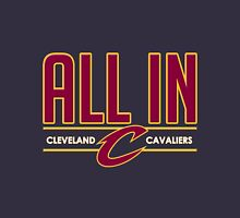 ALL IN CAVS Unisex T-Shirt