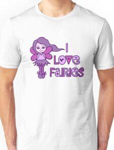 I Love Fairies Unisex T-Shirt