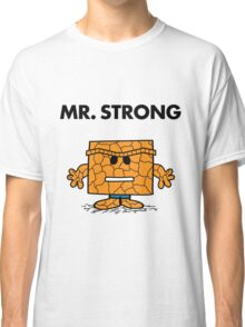 The Thing - Mr Strong Classic T-Shirt