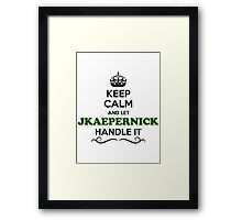 Keep Calm and Let KAEPERNICK Handle it Framed Print