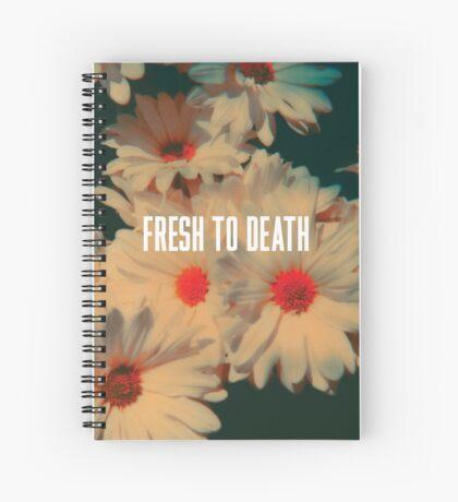 Fresh2Death Spiral Notebook