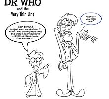 Dr Who and the Very Thin Line by Monkeymagic2000
