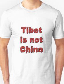 Tibet is not China Unisex T-Shirt