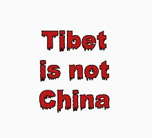 Tibet is not China Unisex T-Shirt
