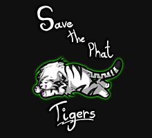 save the phat tigers (white) Unisex T-Shirt