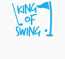 King of SWING with golf ball and club Unisex T-Shirt