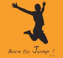 Born To jump ! by hanie