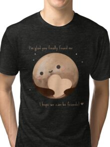 Hello Earth, I'm Pluto Tri-blend T-Shirt