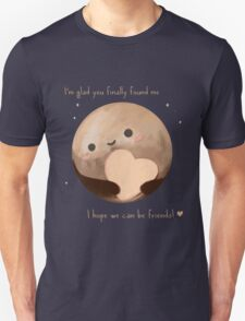 Hello Earth, I'm Pluto Unisex T-Shirt