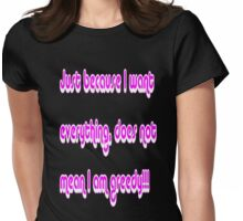 Just because... Womens Fitted T-Shirt