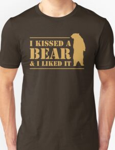 I Kissed A Bear And I Liked It Cool Hairy Grizzly T-Shirt