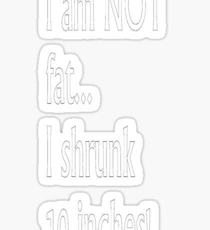 I am not... Sticker