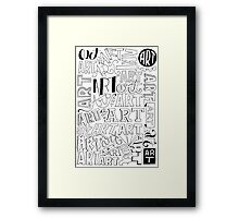Art, Art, Art. Framed Print